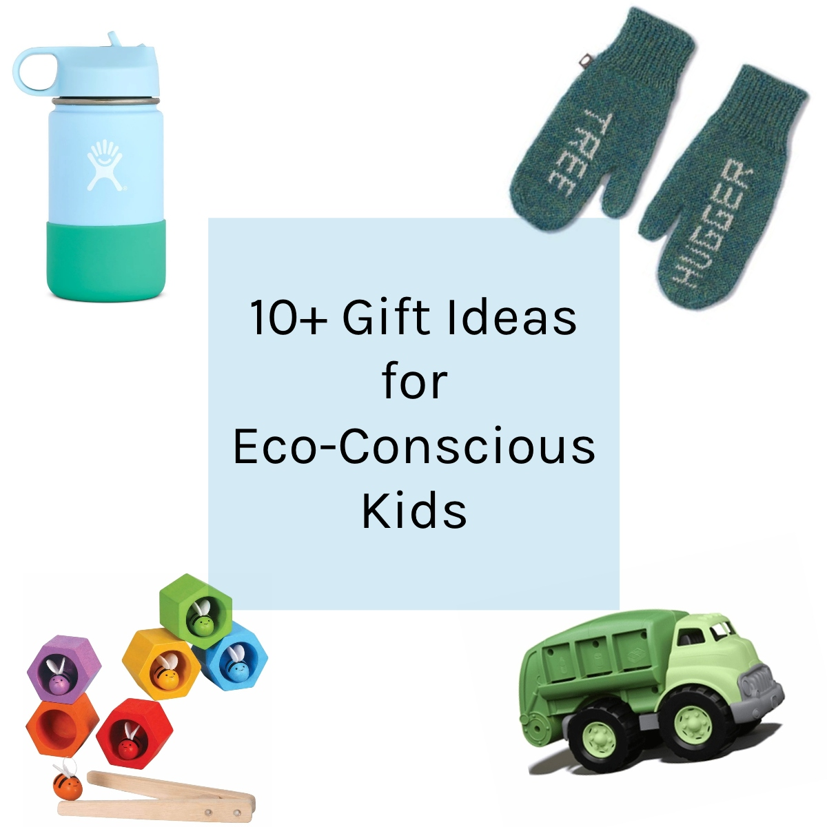 10 Gift Ideas For Eco Conscious Kids 2019 The Modern Mindful Mom
